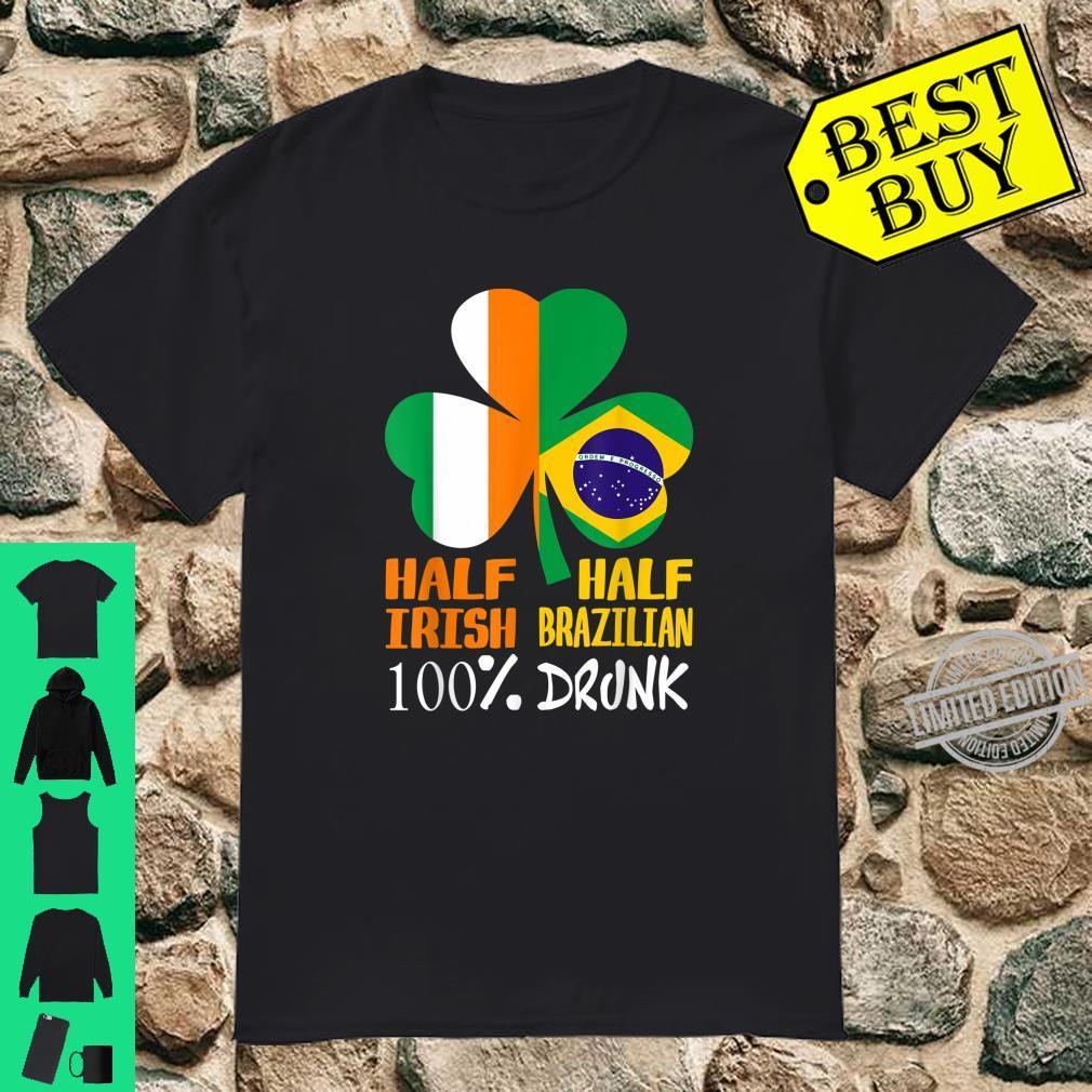 Half Irish Half Brazilian Drunk St Patrick Shirt