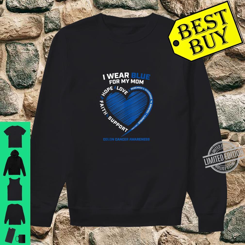 I Wear Blue For My Mom Colon Cancer Awareness Shirt