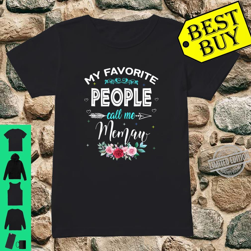My Favorite People Call Me Memaw Shirt Mother's Day Shirt ladies tee